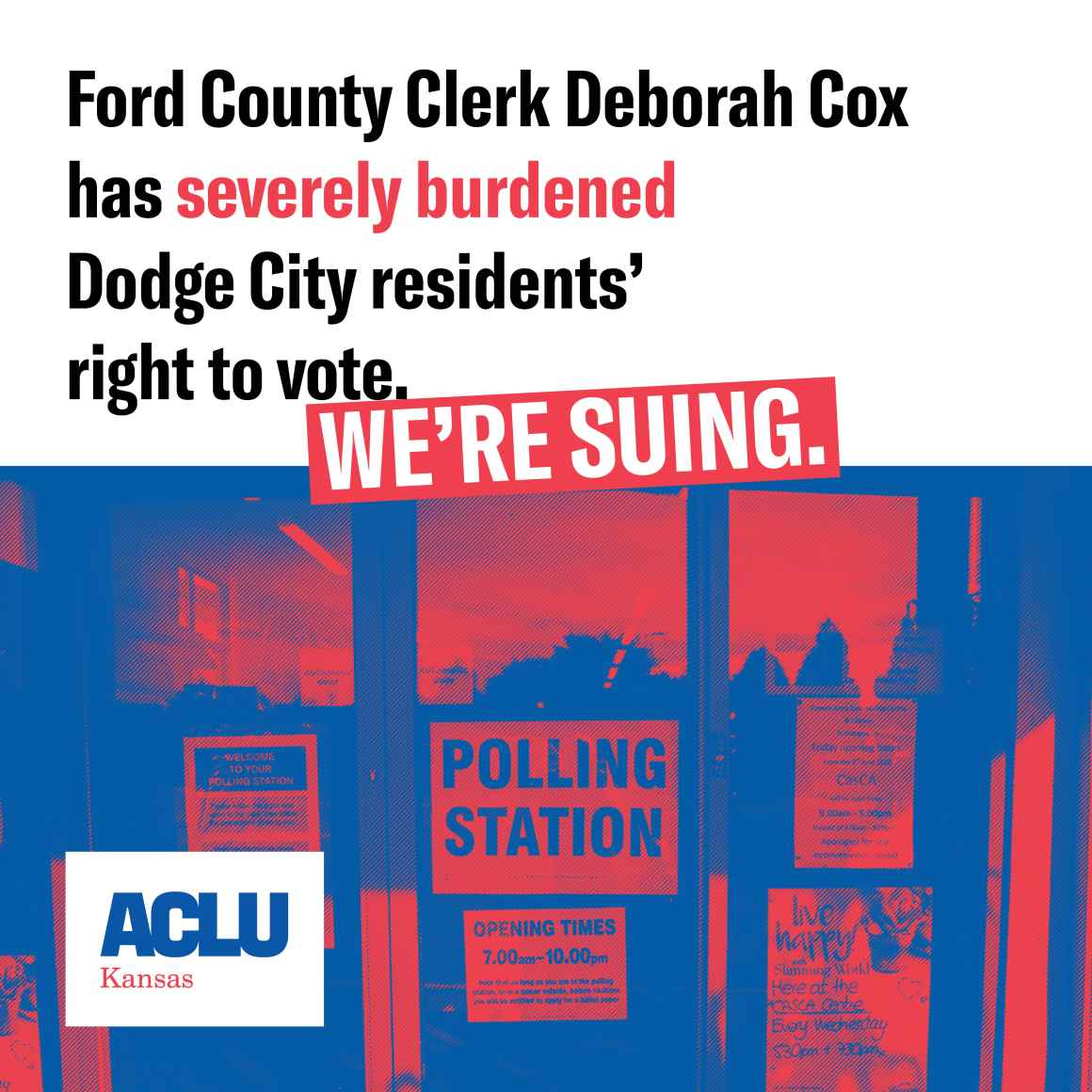 Ford County Clerk Deborah Cox has severely burdened Dodge City residents' right to vote. We're suing.
