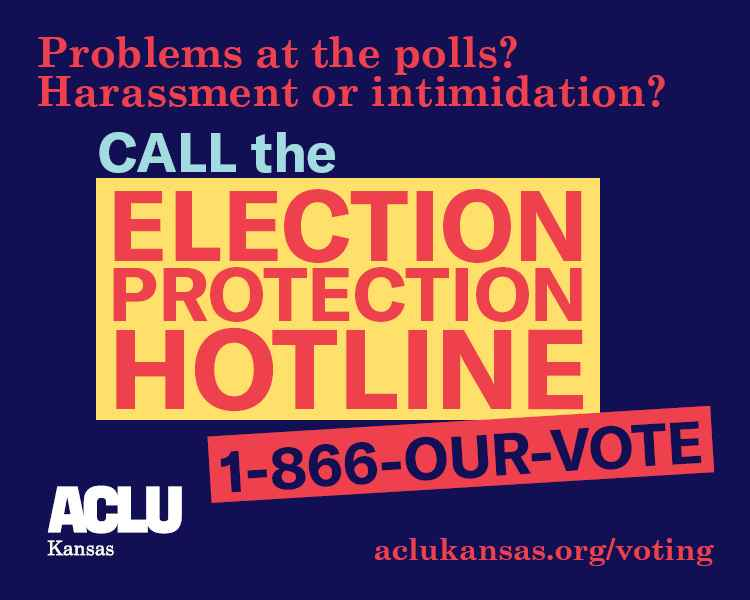 Call the Election Protection Hotline 1-866-OUR-VOTE if you experience problems at the polls.