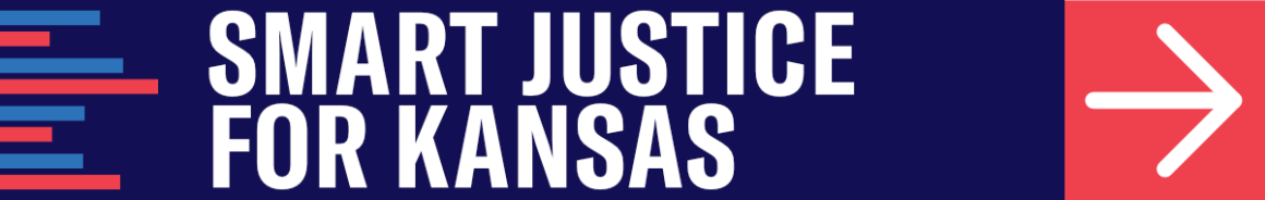 Smart Justice for Kansas