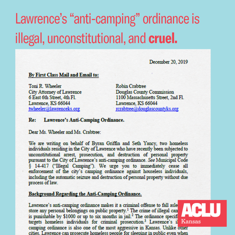 Lawrence KS anti camping ordinance is illegal, unconstitutional, and cruel. Image of demand letter sent to the city by ACLU of Kansas in December 2019.