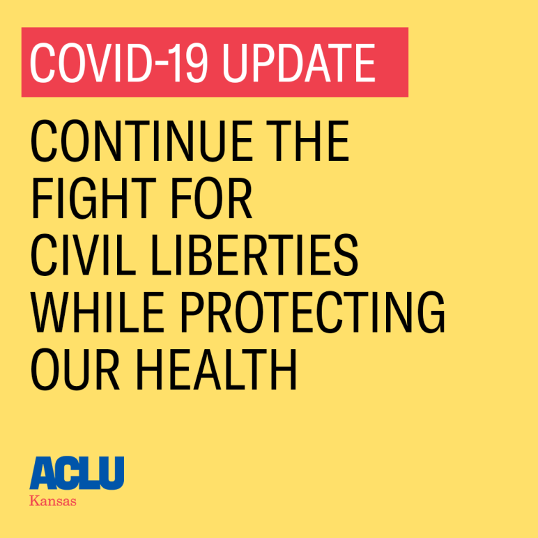 Covid 19 update: Continue the fight for civil liberties while protecting our health.