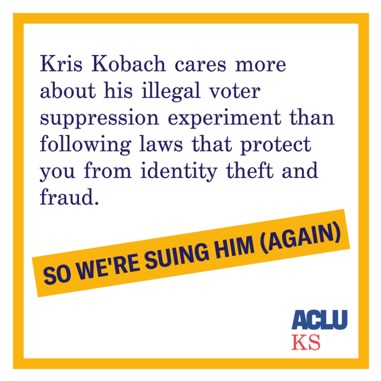 Kris Kobach cares more about his illegal voter suppression experiment than following laws that protect you from identity theft and fraud. So we're suing him (again).