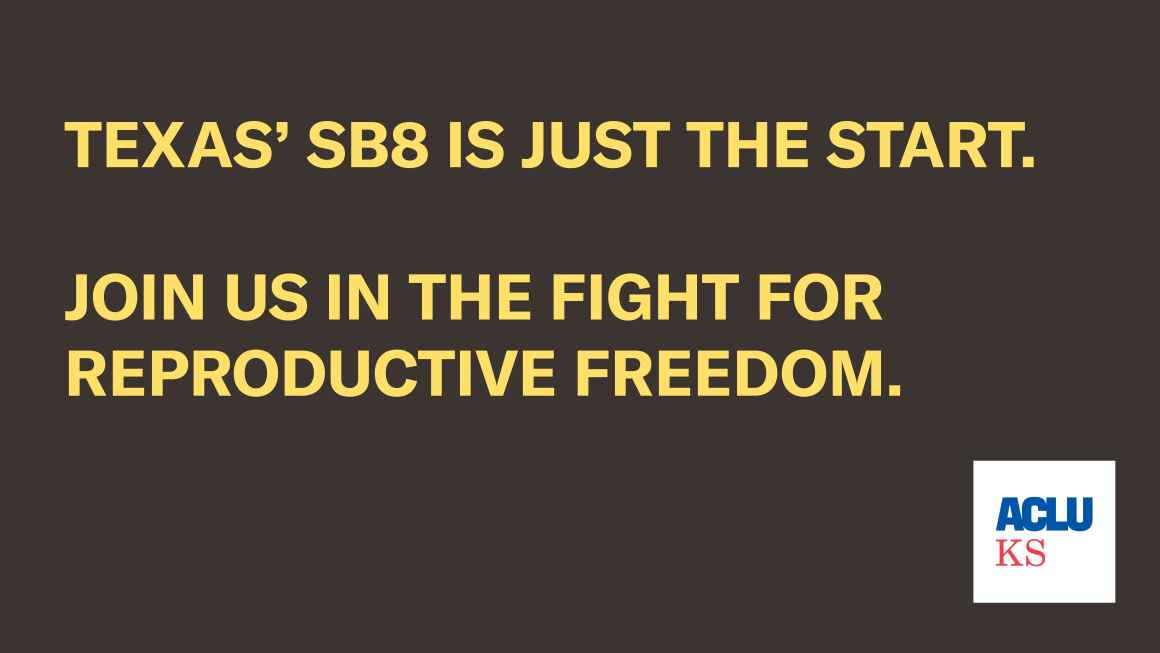 Texas' SB8 is just the start. Join us in the fight for reproductive freedom