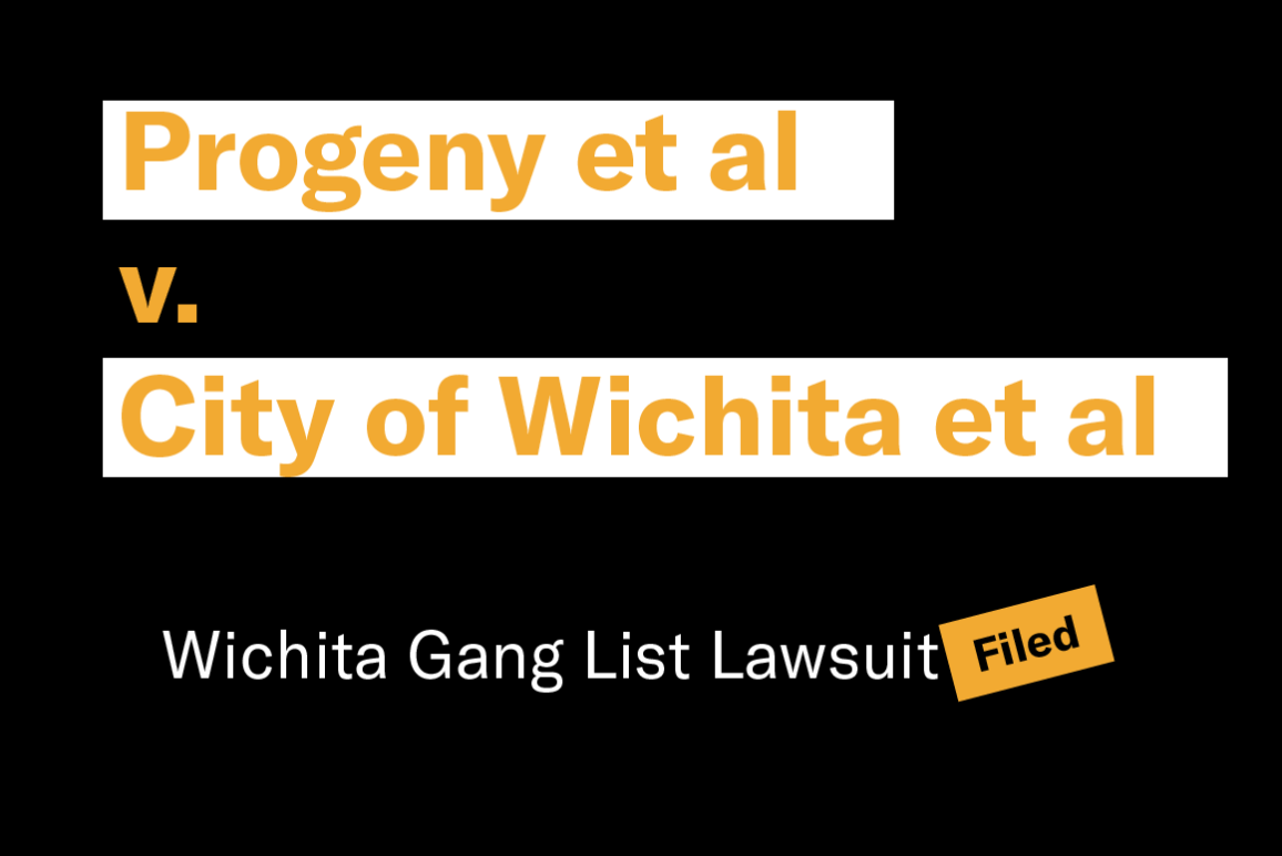 Progeny et al  v.  City of Wichita et al Wichita Gang List Lawsuit