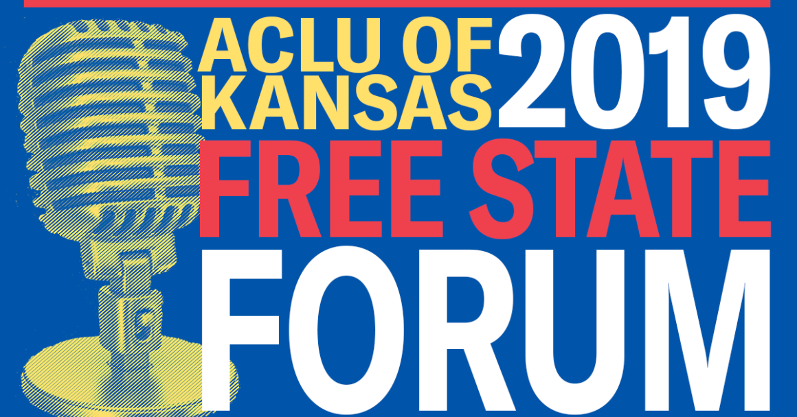 ACLU OF KANSAS FREE STATE FORUM 2019